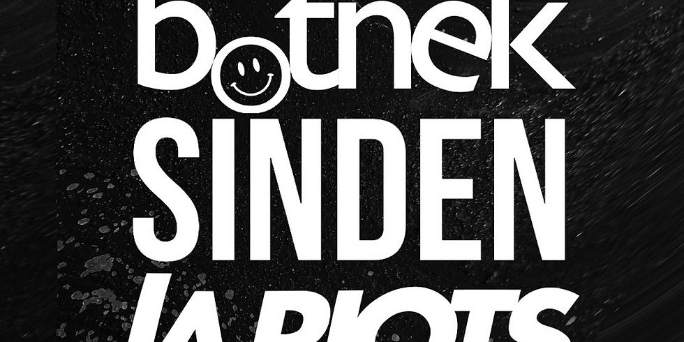 Botnek, Sinden & LA Riots