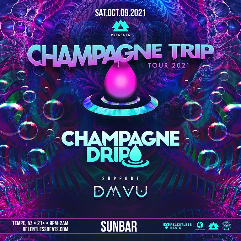 Champagne Drip W/ DMVU