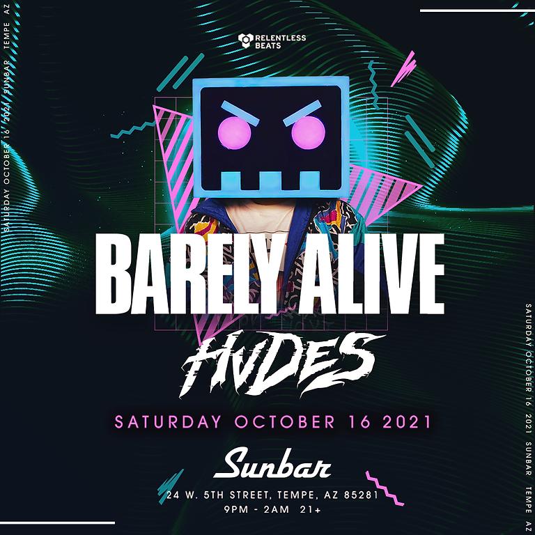 Barely Alive + Hvdes