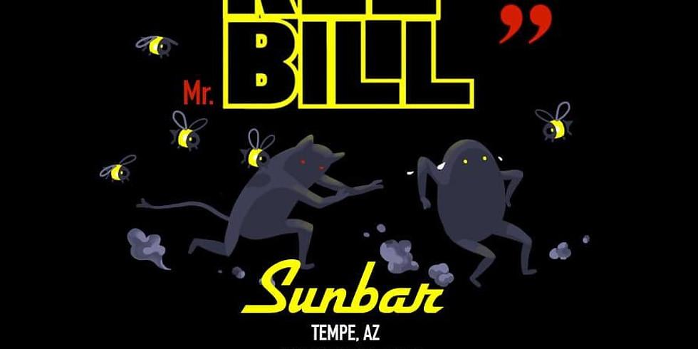 KLL BILL at Sunbar Tempe