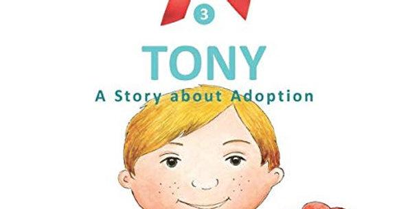 Tony. A Story about Adoption