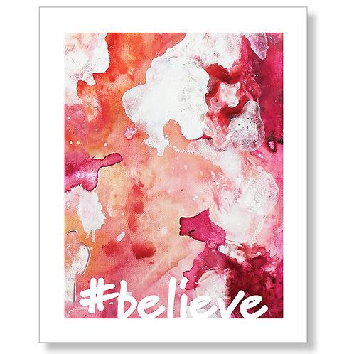 """#believe"" Art Print"