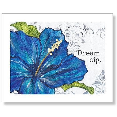 """Dream Big""Art Print"