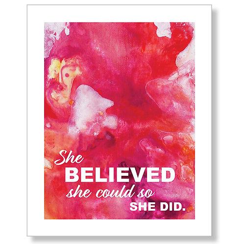 """She Believed..."" Print Art"