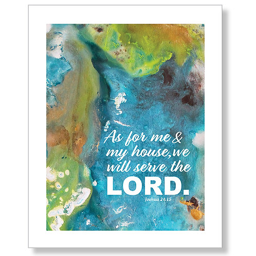 """""""We Will Serve the Lord."""" Art Print"""