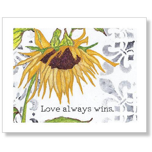 """Love Always Wins"" Art Print"