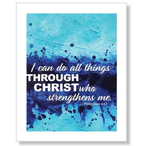 """I Can Do All Things..."" Art Print"