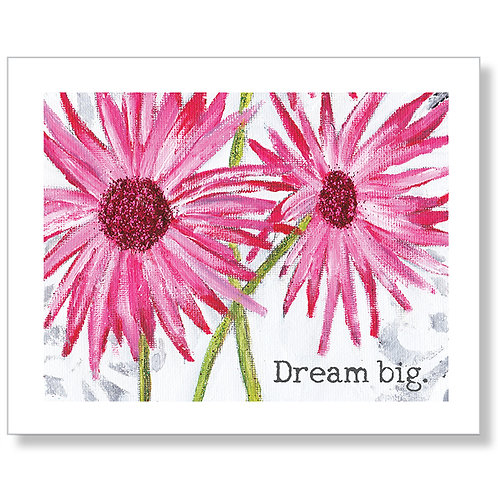 """Dream Big"" Art Print"