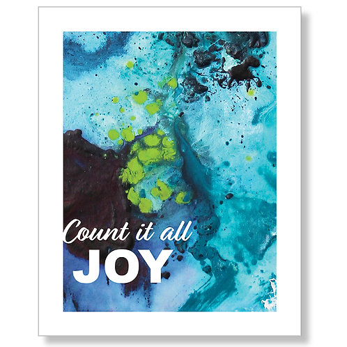 Count It All Joy Art Print