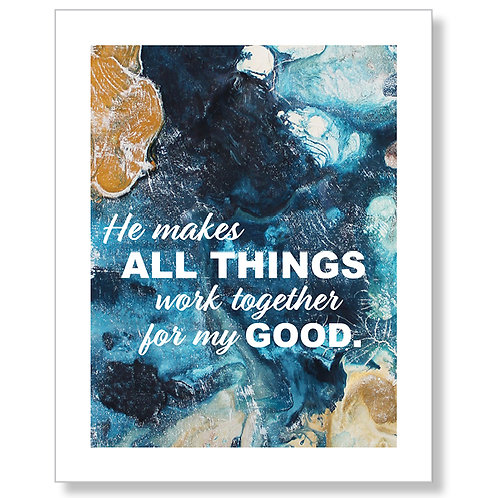 He Makes All Things Art Print