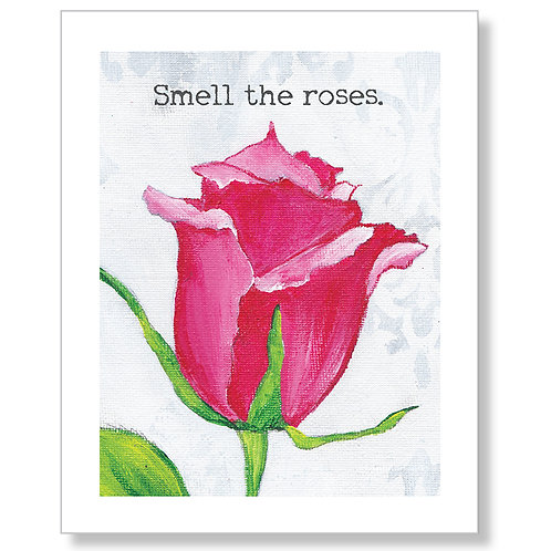 """Smell the Roses"" Art Print"