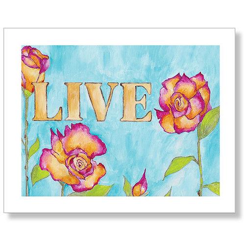 """Live"" Art Print"