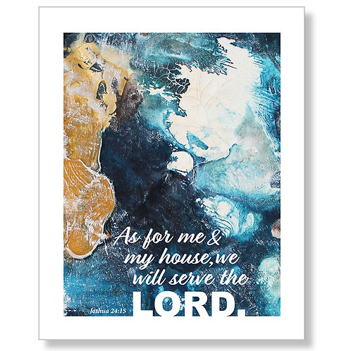 """""""We Will Serve the Lord."""" 2 Art Print"""