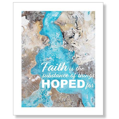 """""""Faith Is..."""" Art Print"""