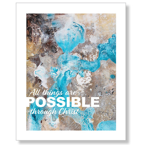 """All Things Are Possible"" Art Print"