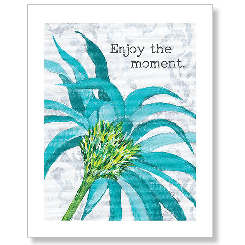 """Enjoy the Moment"" Art Print"
