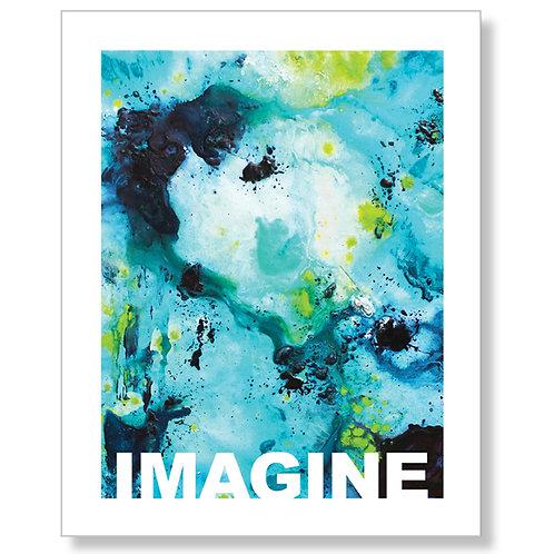 """Imagine"" Art Print"