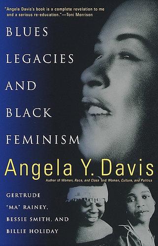 "Blues Legacies and Black Feminism: Gertrude ""ma"" Rainey, Bessie Smith, and Billi"