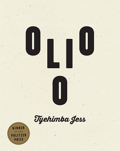 OLIO (Winner of the 2017 Pulitzer Prize in Poetry)