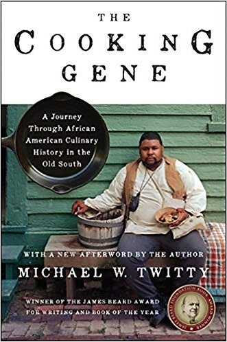 The Cooking Gene: A Journey Through African American Culinary History in the Old