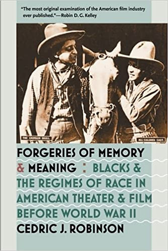 Forgeries of Memory and Meaning: Blacks and the Regimes of Race in American Thea