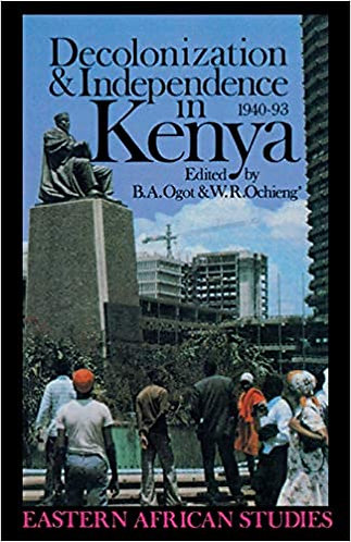 Decolonization & Independence in Kenya: 1940-1993