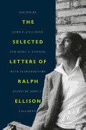 The Selected Letters of Ralph Ellison (Hardcover)