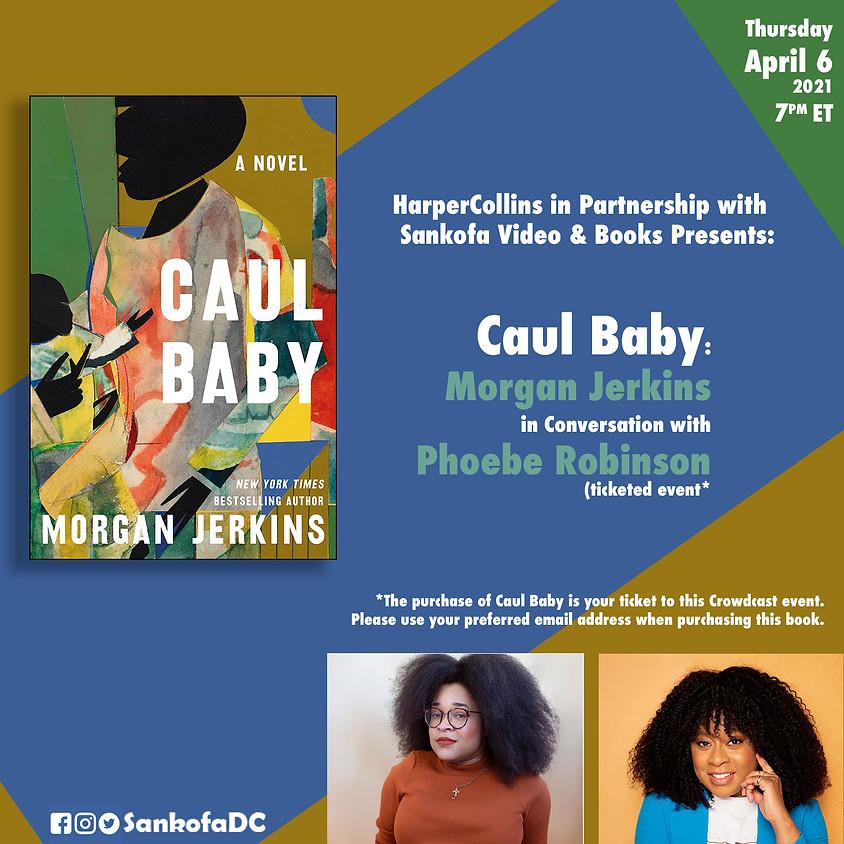 HarperCollins in Partnership with Sankofa Books Presents Caul Baby