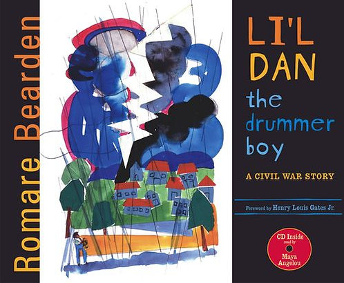 Li'l Dan, the Drummer Boy: A Civil War Story (Hardcover with CD)
