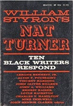 William Styron's Nat Turner: Ten Black Writers Respond (Hardcover only-no image)