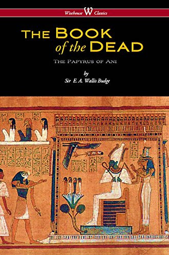 The Egyptian Book Of The Dead: The Papyrus