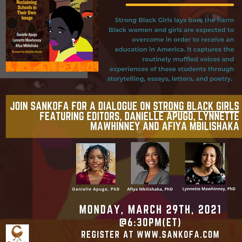 Strong Black Girls: Reclaiming Schools in Their Own Image