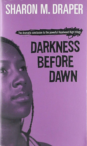 Darkness Before Dawn ( Hazelwood High Trilogy #03 )