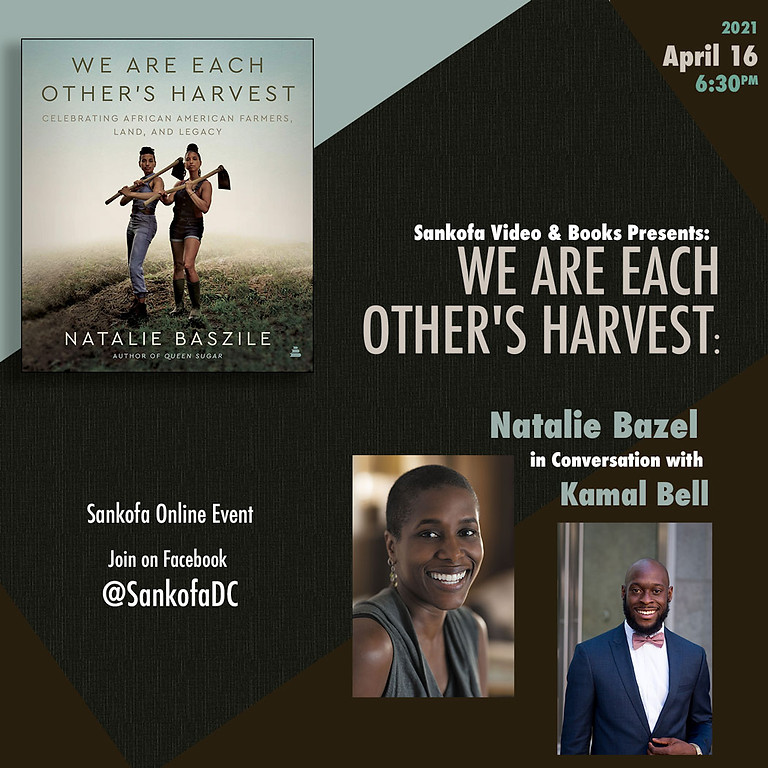 We Are Each Other's Harvest: Natalie Bazel in conversation with Kamal Bell