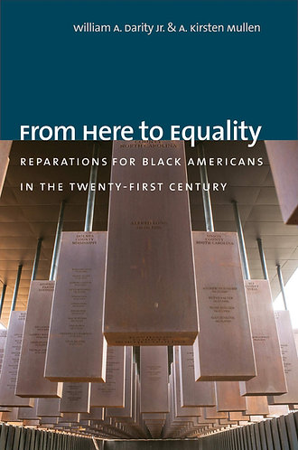 From Here to Equality: Reparations for Black Americans in the Twenty-First Centu