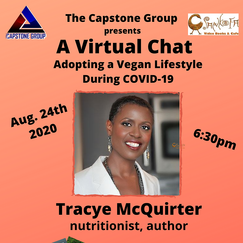 Virtual Chat with Tracye McQuirter: Adopting a Vegan Lifestyle During COVID-19