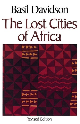 The Lost Cities of Africa