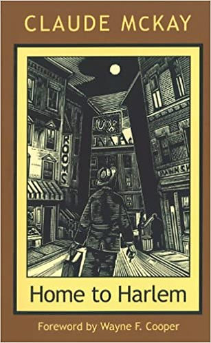 Home to Harlem ( New England Library of Black Literature )