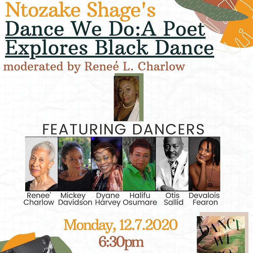 Sankofa Presents Ntozake Shange's Dance We Do: A Poet Explores Black Dance
