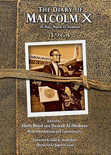 The Diary of Malcolm X: El-Hajj Malik El-Shabazz, 1964