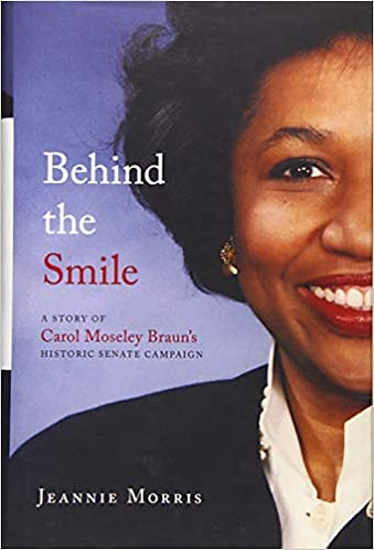 Behind the Smile: A Story of Carol Moseley Braun's Historic Senate Campaign