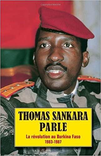 Thomas Sankara Parle: La Révolution Au Burkina Faso, 1983-1987