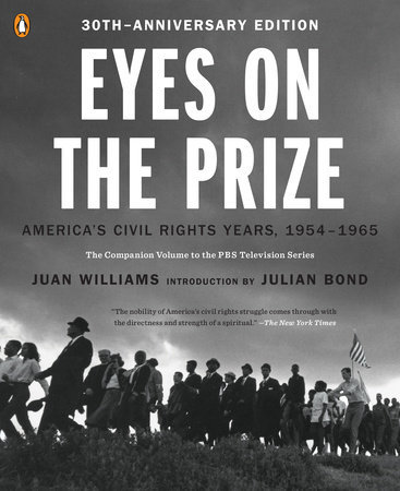 Eyes on the Prize: America's Civil Rights Years, 1954-1965 (Anniversary)