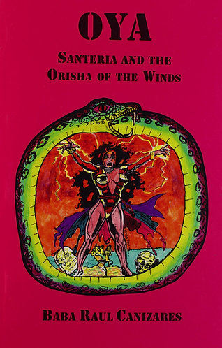 Oya: Santeria & the Orisha of the Winds