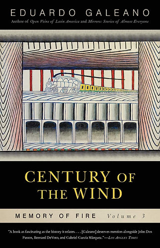 Century of the Wind: Memory of Fire, Volume 3 (Memory of Fire Trilogy #03)