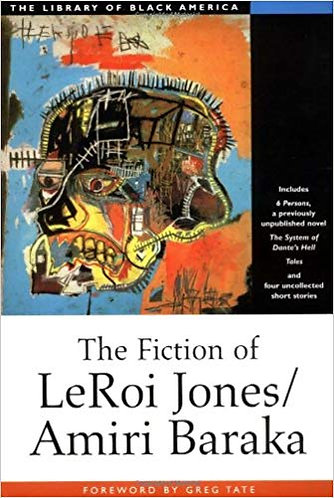 The Fiction of Leroi Jones/Amiri Baraka (The Library of Black America)