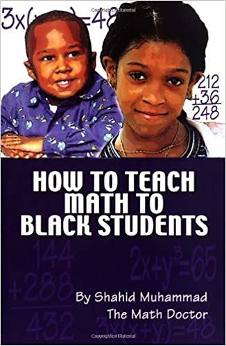 How to Teach Math to Black Students