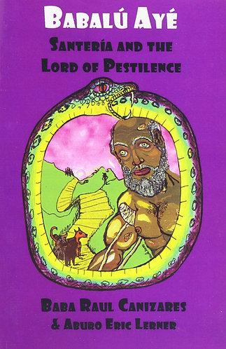 Babalu Aye: Santeria & the Lord of Pestilence