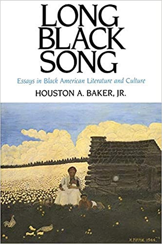 Long Black Song: Essays in Black American Literature and Culture