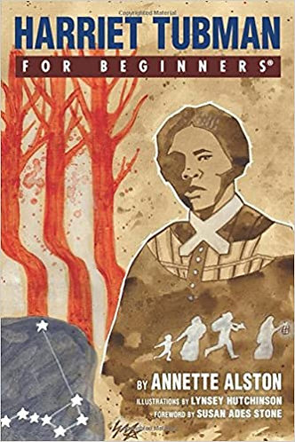 Harriet Tubman for Beginners